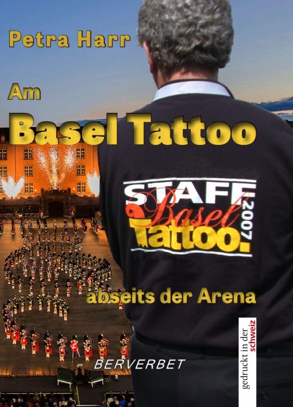 Am Basel Tattoo abseits der Arena
